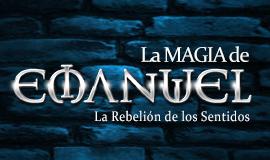 """El Mago Emanuel """"El despertar de los sentidos"""""""
