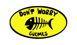 Don´t Worry Guemes